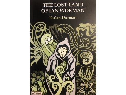The Lost Land Of Ian Worman (bazar)