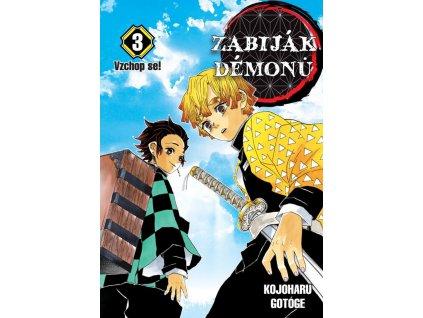 Zabiják démonů #03: Vzchop se!