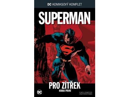 DCKK #009: Superman - Pro zítřek kniha 1. (rozbaleno)