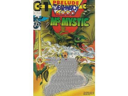 Ms. Mystic Deathwatch 2000 #001