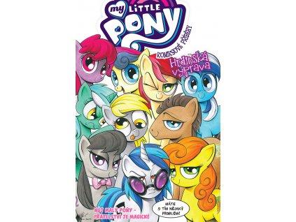 My Little Pony - Komiksové příběhy #03: Hrdinská výprava