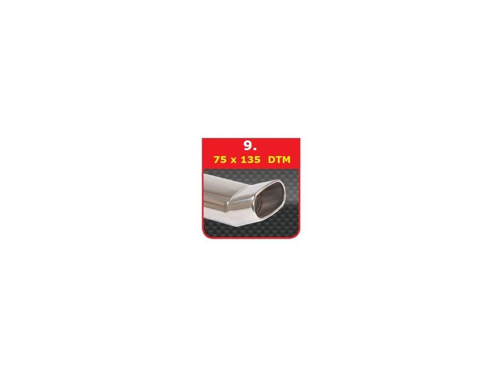 9 - Nerezová koncovka výfuku - 75×135 DTM