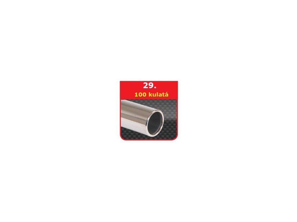 29 - Nerezová koncovka výfuku - 100 kulatá