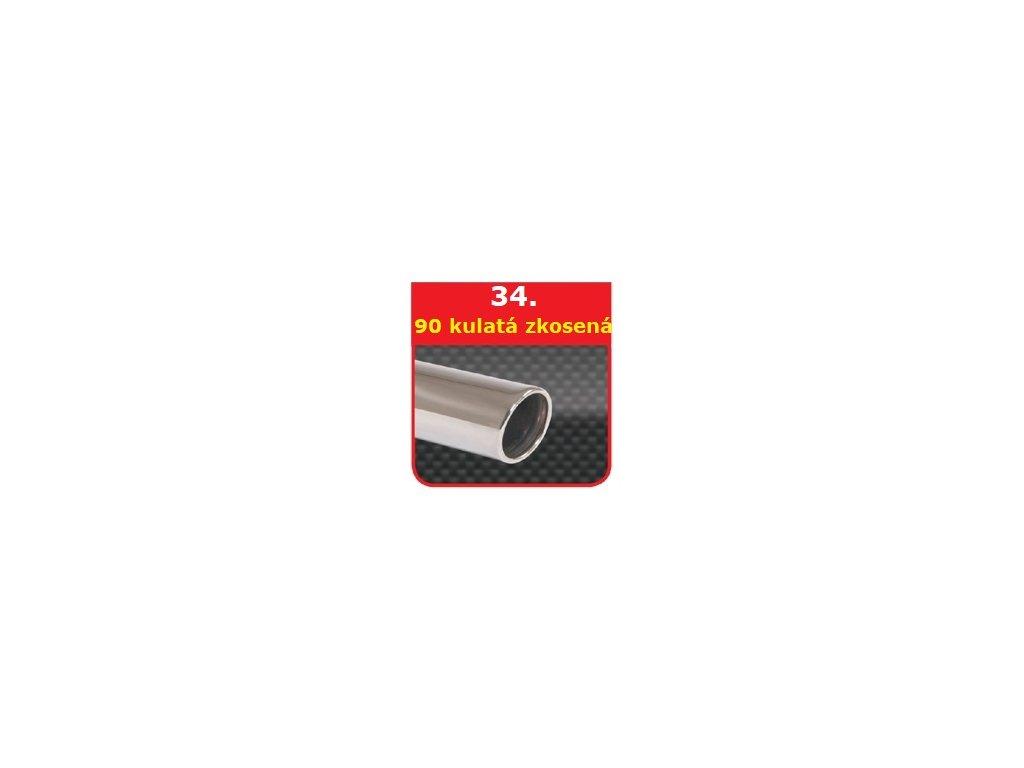 34 - Nerezová koncovka výfuku - 90 kulatá, zkosená