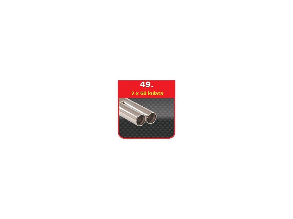 49 - Nerezová koncovka výfuku - 2×60 kulatá