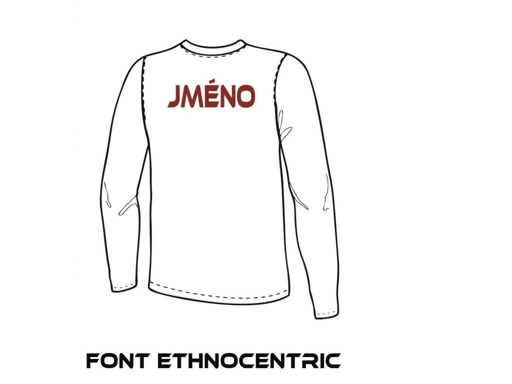 Potisk textilu - Jméno (ETHNOCENTRIC)