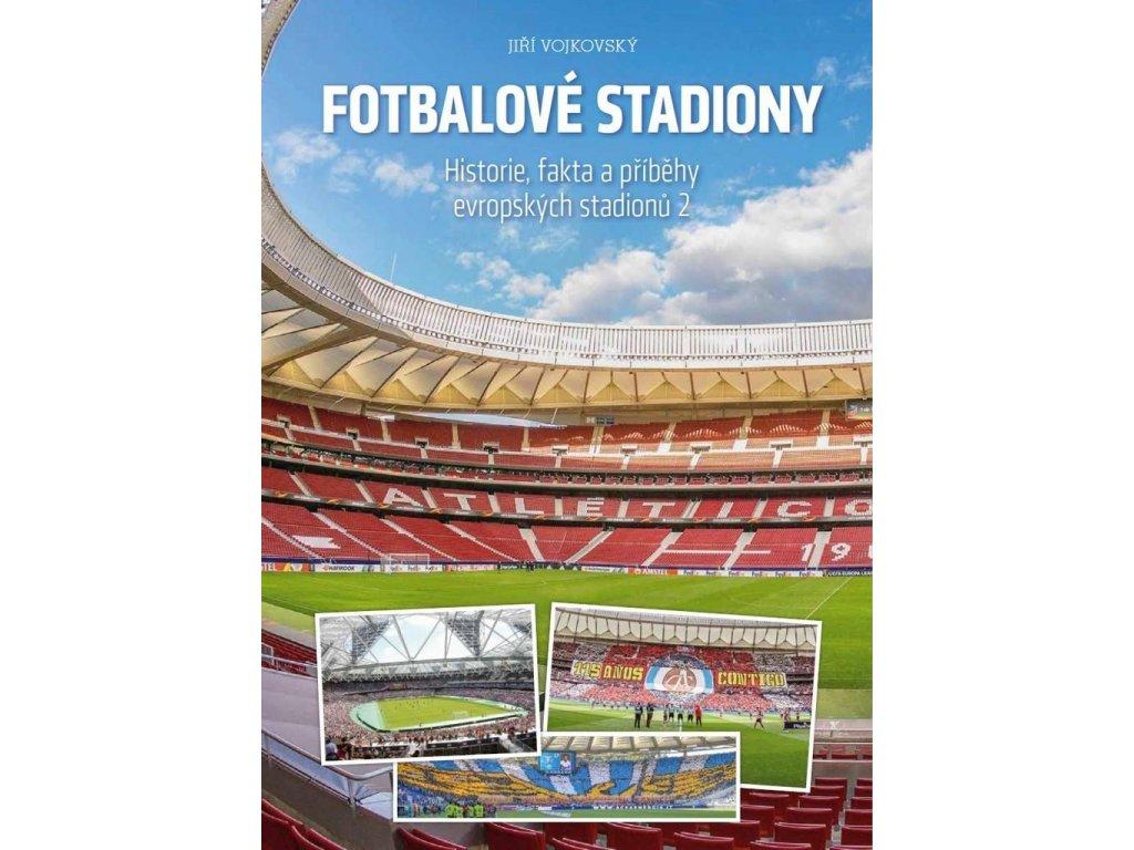 Fotbalové stadiony - Historie, fakta a příběhy evropských stadionů 2 (Formát A4)