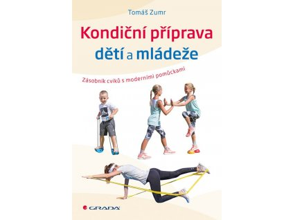 Kniha: Kondiční příprava dětí a mládeže