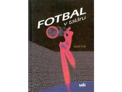 Kniha Fotbal v taláru (Formát A5)