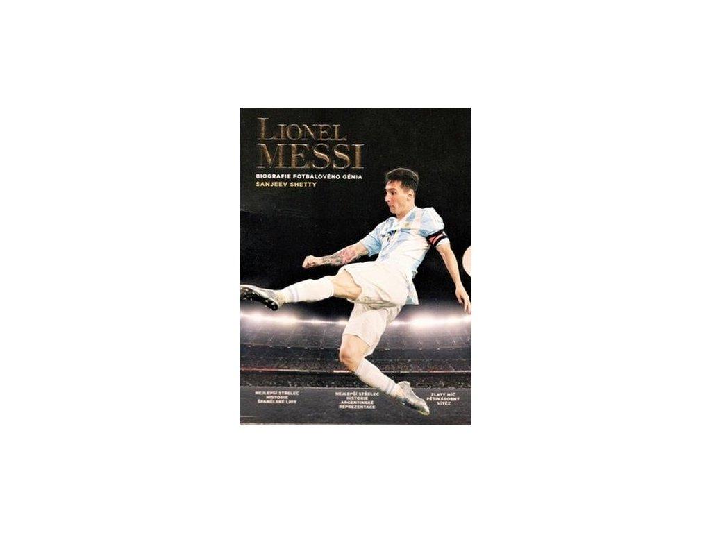 Kniha Lionel Messi: Biografie fotbalového génia (Velikost Univerzální)