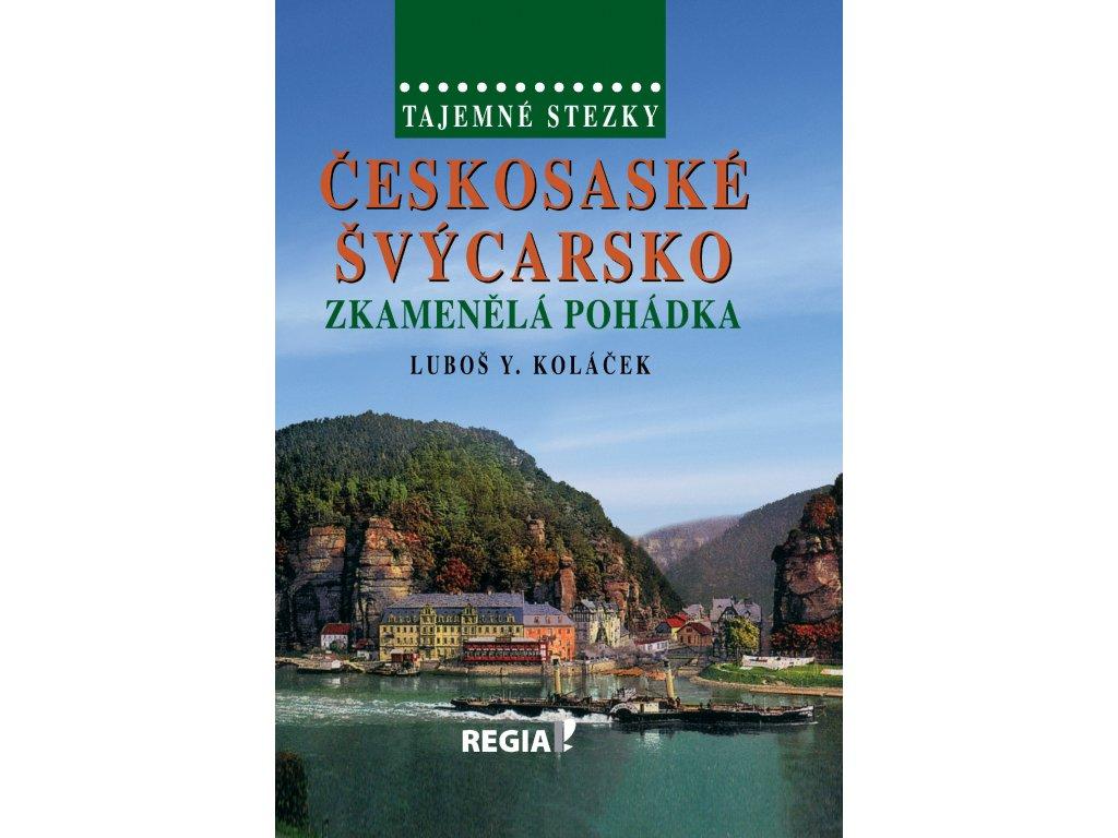 Českosaské Švýcarsko zkamenělá pohádka