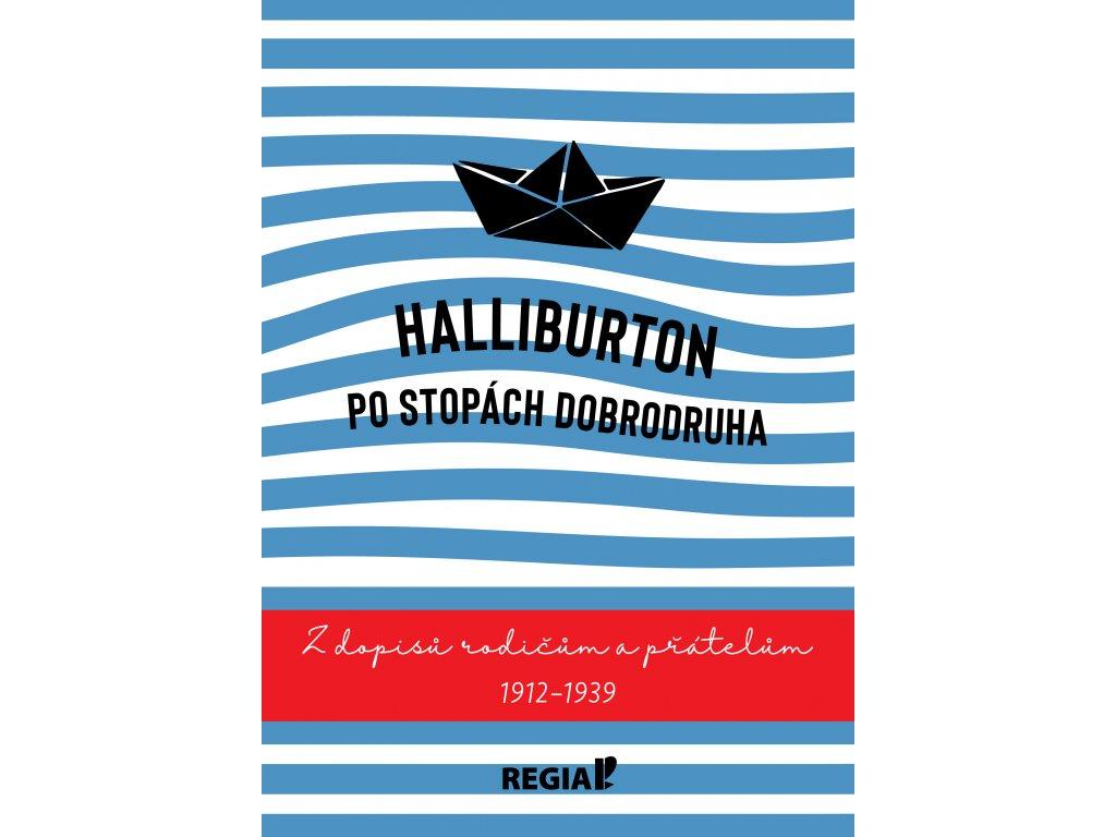 Halliburton - Po stopách dobrodruha