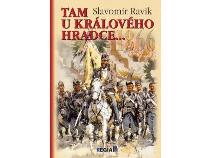 1866 Tam u Králového Hradce...