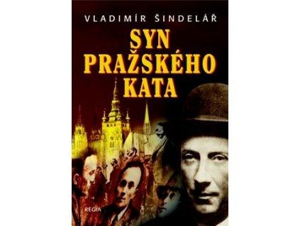 Vladimír Šindelář Syn pražského kata
