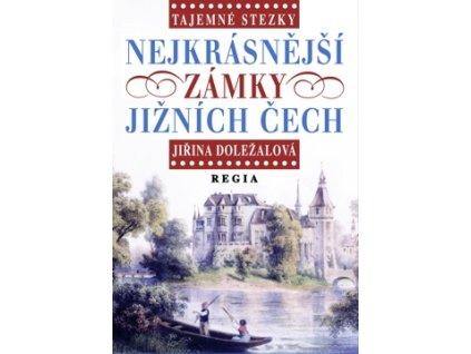 Po zaniklých hradech jižních Čech