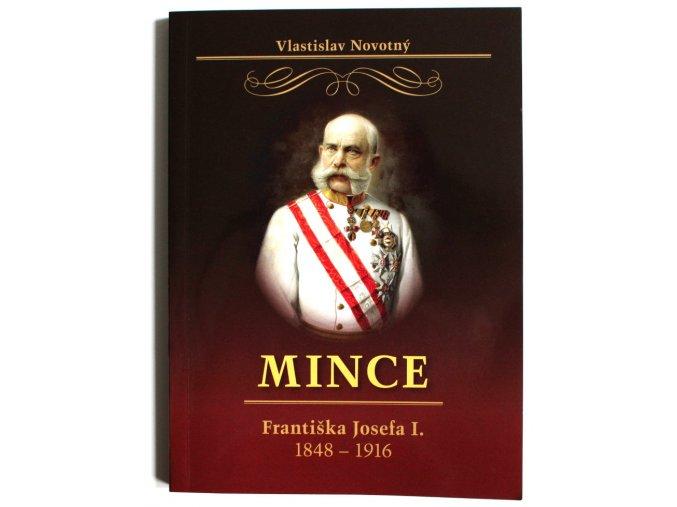 katalog kniha mince frantiska josefa i 1848 1916 novotny 2017 frantisek josef prvni penize