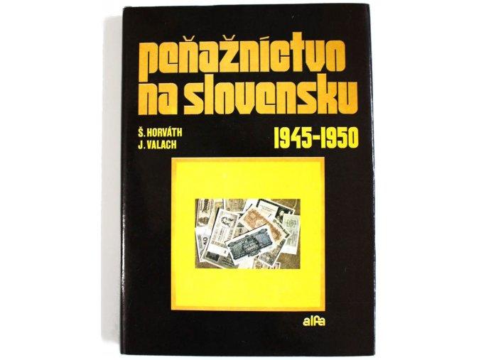 kniha penaznictvo na slovensku 1945 1950 horvath valach 1984