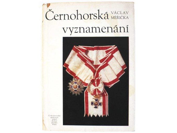 kniha cernohorska vyznamenani s podpisem autora vaclav mericka 1980