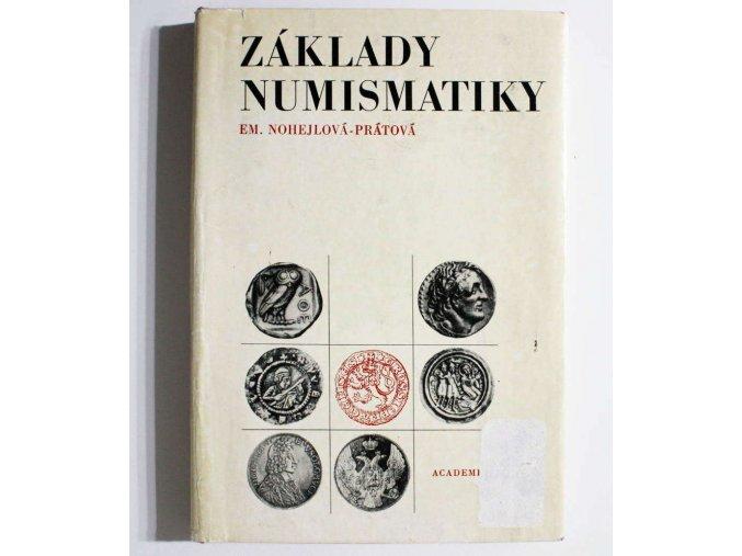kniha zaklady numismatiky nohejlova pratova 1975 academia