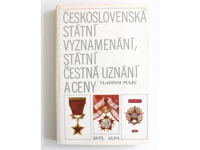 kniha ceskoslovenska statni vyznamenani statni cestna uznani ceny pulec 1980