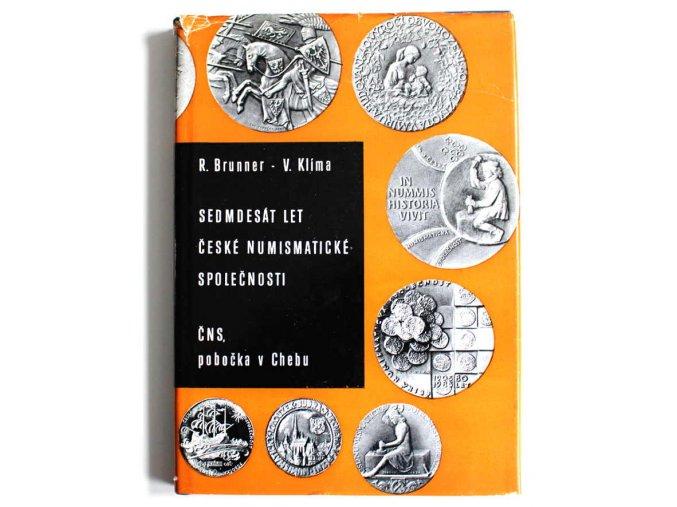 kniha sedmdesat let ceske numismaticke spolecnosti cns pobocka cheb 1988 brunner klima