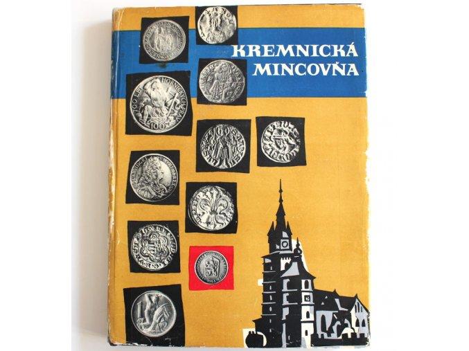 kniha kremnicka mincovna 1965 horak stredoslovenske vydavatelstvo