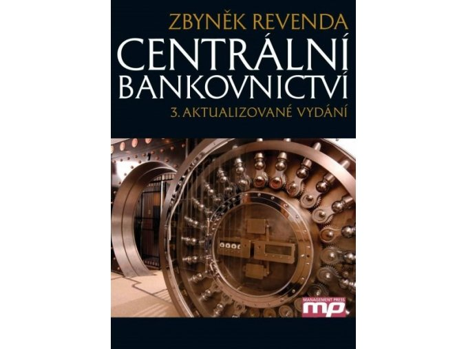 kniha centralni bankovnictvi revenda 2011 3 vydani managment press ean 9788072612307