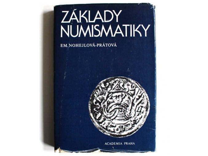kniha zaklady numismatiky nohejlova pratova 1986 academia 2 vydani