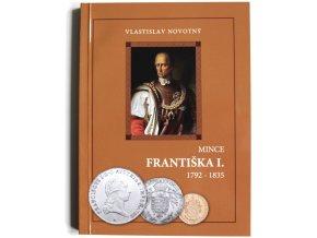 katalog kniha mince frantiska i 1792 1835 novotny 2008 frantisek prvni penize