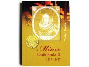 kniha katalog mince ferdinanda ii 1617 1637 novotny 2013 ferdinand druhy penize