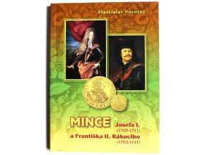 katalog mince josefa i 1705 1711 a frantiska ii rakociho 1703 1711 novotny 2015 josef prvni frantisek druhy rakoci