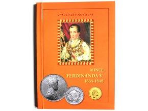 katalog kniha mince ferdinanda v 1835 1848 novotny 2010 ferdinand paty penize