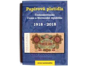 katalog cenik papirova platidla ceskoslovensko ceska a slovenska republika 1918 2018 kolektiv aurea numismatika kniha