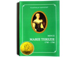 katalog kniha mince marie terezie 1740 1780 novotny 2008 marie terezie penize