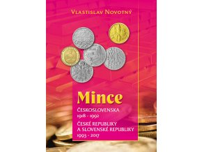 mince ceskoslovenska 1918 1992 ceske republiky a slovenske republiky 1993 2017 vlastislav novotny