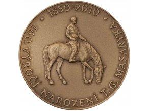 Bronzová medaile T. G. Masaryk 160. výročí narození Mincovna Kremnica Štefan Novotný 2010