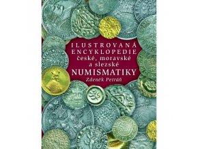 ilustrovana encyklopedie ceske moravske slezske numismatiky zdenek petran