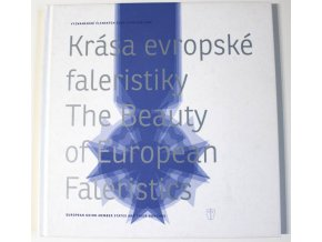 kniha krasa evropske faleristiky the beauty of european faleristics fidler whittlichova 2009
