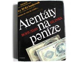 kniha atentaty na penize hlinka 1987