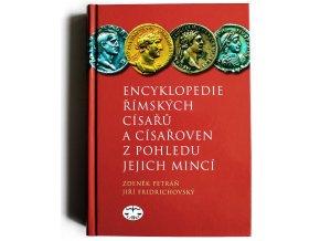 encyklopedie rimskych cisaru a cisaroven z pohledu jejich minci 2014 zdenek petran jiri fridrichovsky 2008