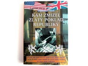 kniha kam zmizel zlaty poklad republiky 2007 stanislav motl 2003 rybka publishers