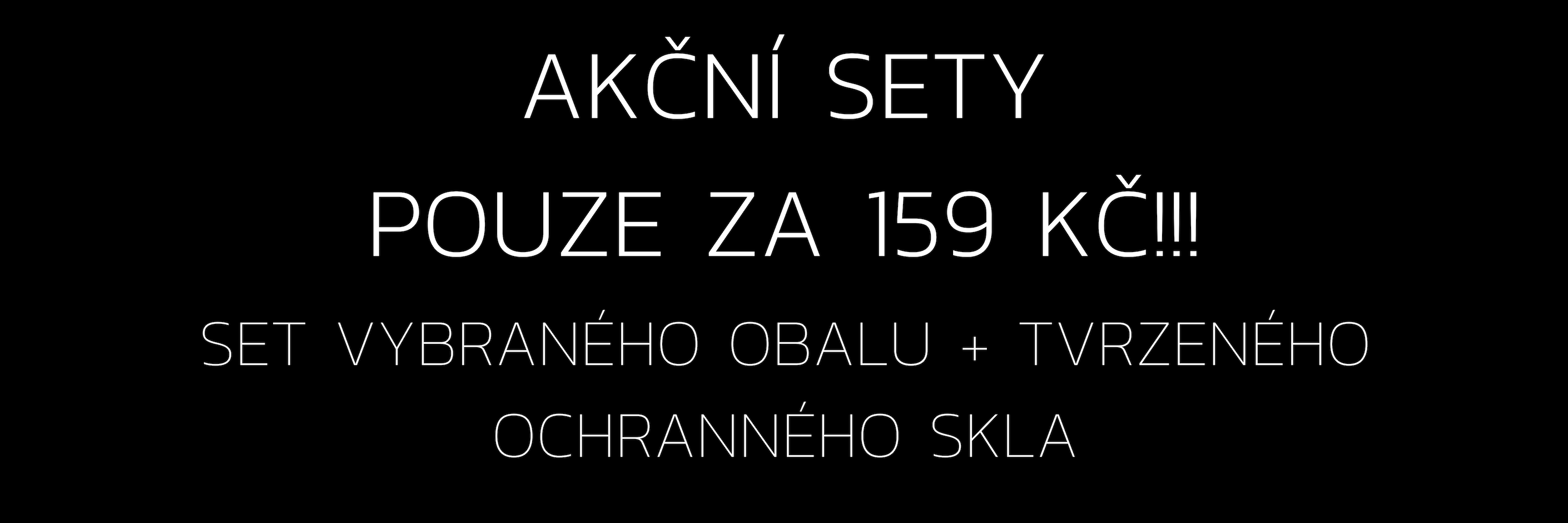 AKČNÍ SET 159 KČ