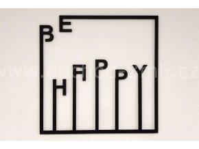 Dřevěný obraz - BE HAPPY - barevně lakovaný