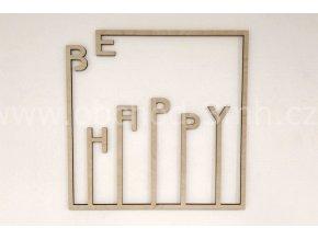 Dřevěný obraz - BE HAPPY