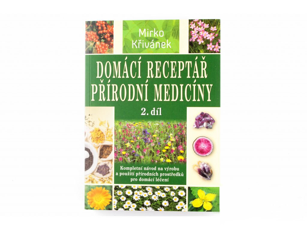Domácí receptář přírodní medicíny 2. díl