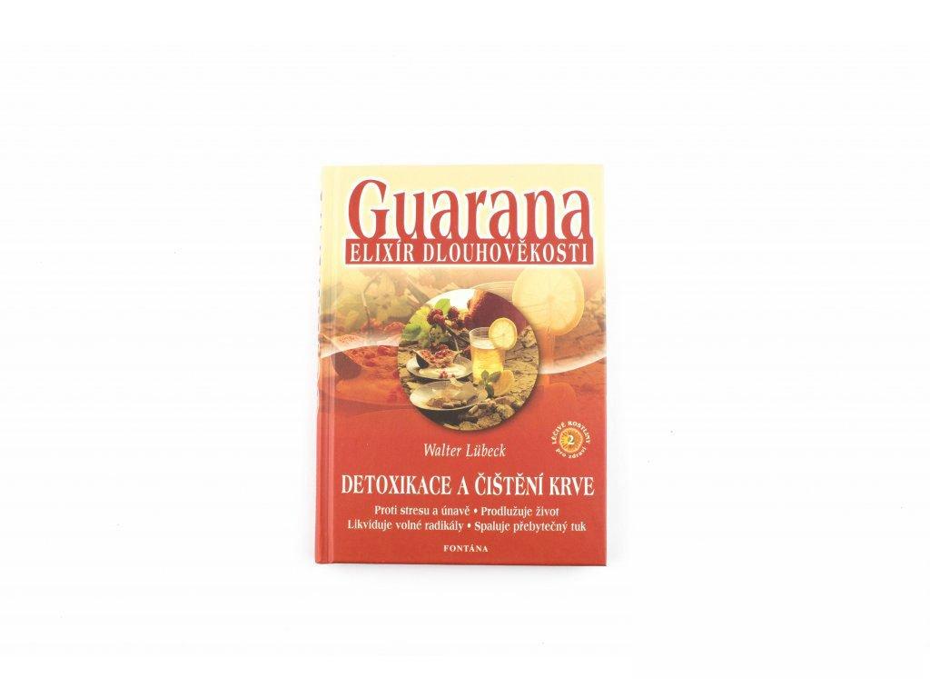 Guarana - elixír dlouhověkosti