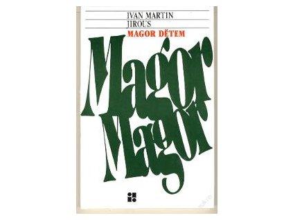 ivan martin jirous magor detem (1)