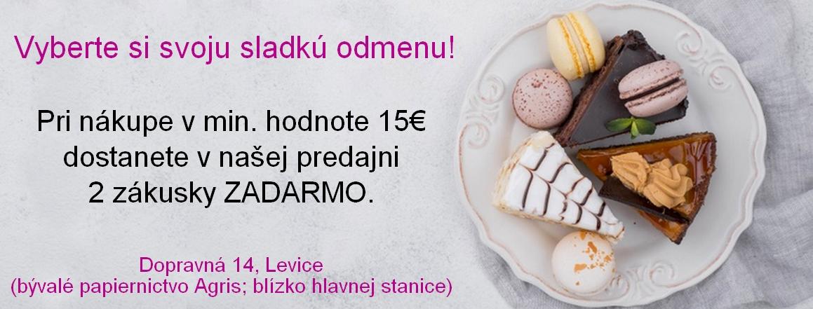 2 zákusky zadarmo pri nákupe nad 15€