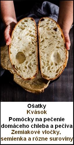 Pomôcky na kváskovanie, domáci chlieb