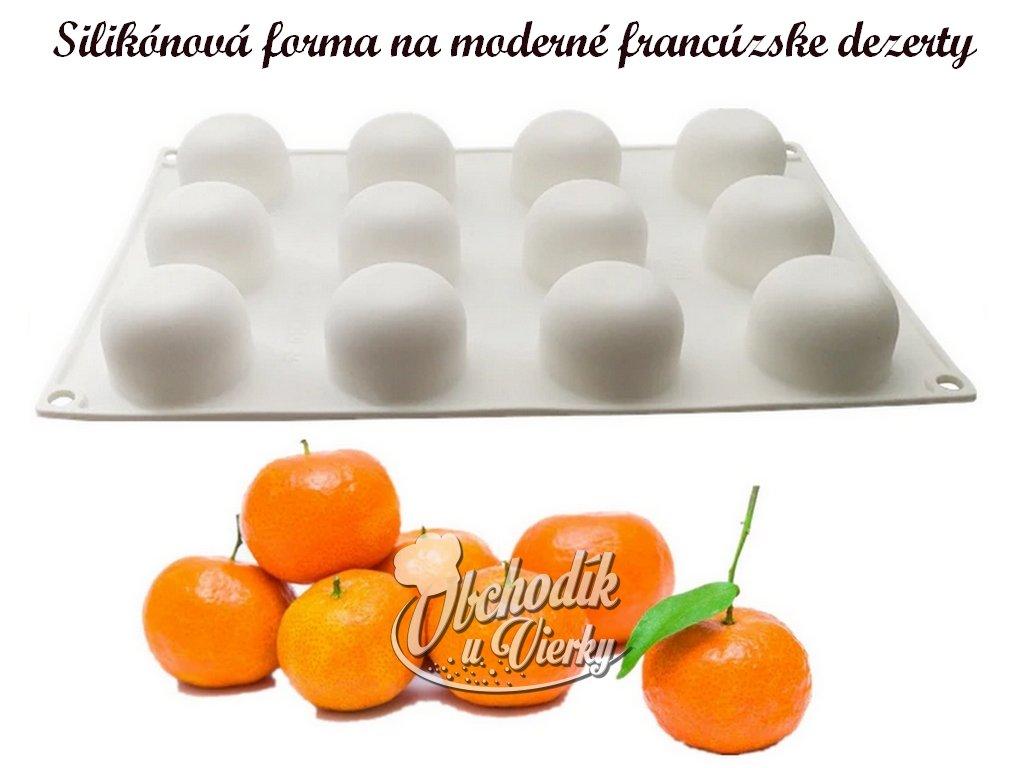 Pomaranče silikónová forma na moderné francúzske dezerty